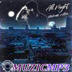 H20 Hadd feat. 2rare - All Night (2021)